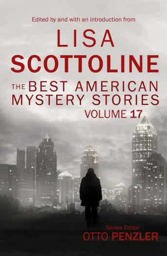 The Best American Mystery Stories: Volume 17