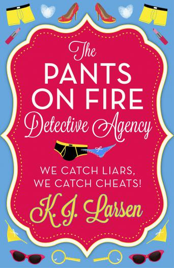 The Pants On Fire Detective Agency - Box Set: 3 Books in 1