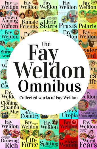 Fay Weldon Omnibus
