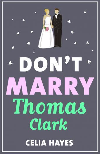 Don't Marry Thomas Clark
