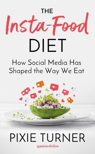 The Insta-Food Diet