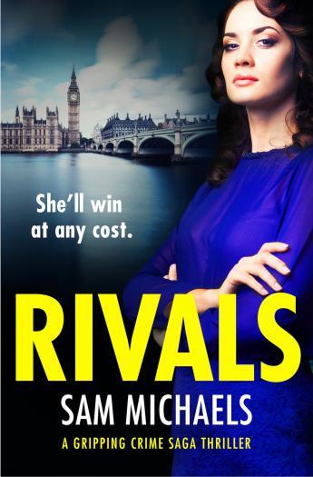 Rivals: An addictive and heartstopping crime saga series