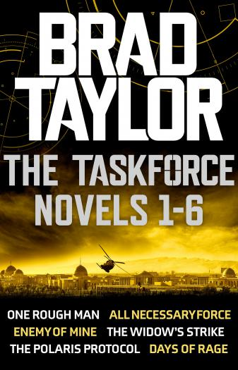 Taskforce Novels 1-6 Boxset: gripping novels from ex-Special Forces Commander Brad Taylor