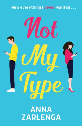 Not My Type: an enemies-to-lovers romcom