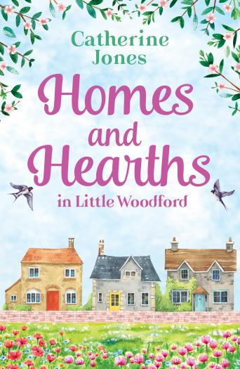 Homes and Hearths in Little Woodford: an addictive and utterly compelling look at a small town
