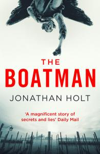 The Boatman: A conspiracy thriller set in Venice from the author of The Girl Before