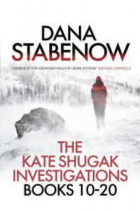 The Kate Shugak Investigation - Box Set: A Kate Shugak Investigation: Books 10 - 20