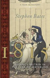 1815: Regency Britain in the Year of Waterloo