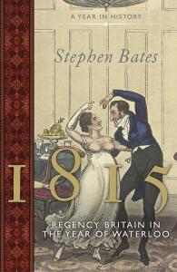 1815: Regency Britain in the Year of Waterloo