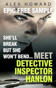 She'll Break But She Won't Bend: Meet DI Hanlon, Britain's Fierce New Crime Heroine