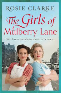 The Girls of Mulberry Lane: A heart-warming, war time family saga
