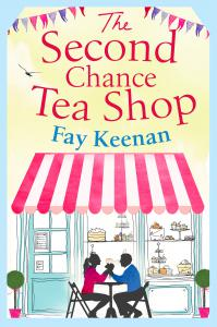 The Second Chance Tea Shop: The perfect romantic summer read