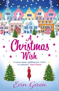 A Christmas Wish: A heartwarming, uplifting and fun Christmas romance