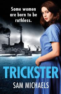 Trickster: a gripping and addictive World War Two crime saga