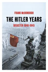 The Hitler Years, Volume 2: Disaster 1940-1945