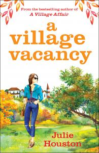 A Village Vacancy: the laugh-out-loud new book from the bestselling author of A Village Affair
