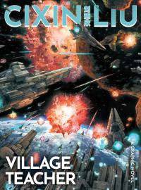 Cixin Liu's Village Teacher: A Graphic Novel