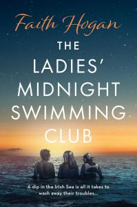 The Ladies' Midnight Swimming Club: an uplifting, emotional story set in the sweeping Irish countryside perfect for fans of Sheila O'Flanagan