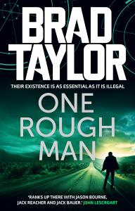 One Rough Man: A gripping military thriller from ex-Special Forces Commander Brad Taylor