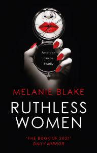Ruthless Women: The hottest thriller of 2021