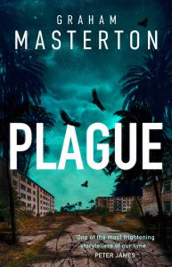 Plague: A gripping suspense thriller about an incurable outbreak in Miami