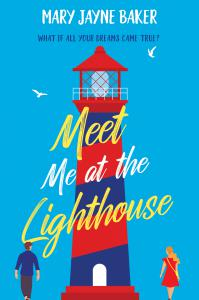 Meet Me at the Lighthouse: a laugh-out-loud romantic comedy