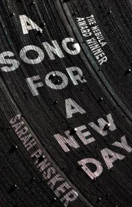 A Song for a New Day: THE NEBULA AWARD WINNER