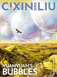 Cixin Liu's Yuanyuan's Bubbles: A Graphic Novel