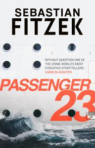 Passenger 23: a twisted and terrifying thriller