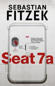 Seat 7a: a twisted and terrifying thriller